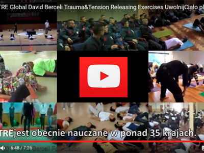 Ćwiczenia TRE Global David Berceli Trauma&Tension Releasing Exercises
