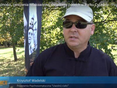 Medytacja uważności, ćwiczenia relaksacyjne, świadomy oddech w Parku Cytadela – Poznań 24.08.2019