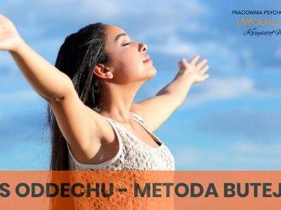 Kurs Oddechu – Metoda dr Butejki i Trening Uważności